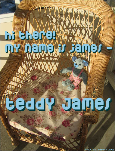 My name is Teddy James