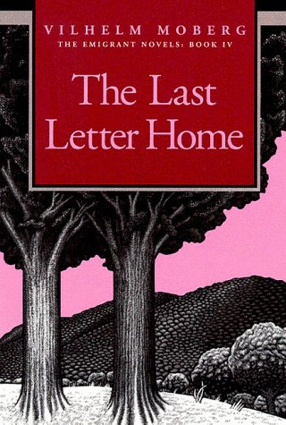 The Last Letter Home by Willhelm Moberg