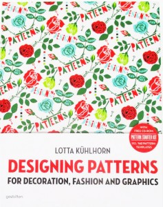 Designing patterns for Decoration, Fashion and Graphics by Lotta Kühlhorn