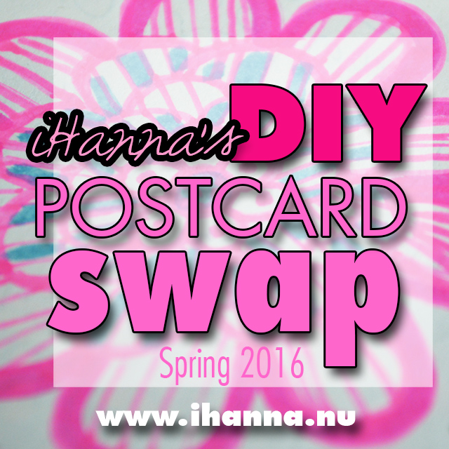 iHanna's DIY Postcard Swap spring 2016 - open now #diypostcardswap