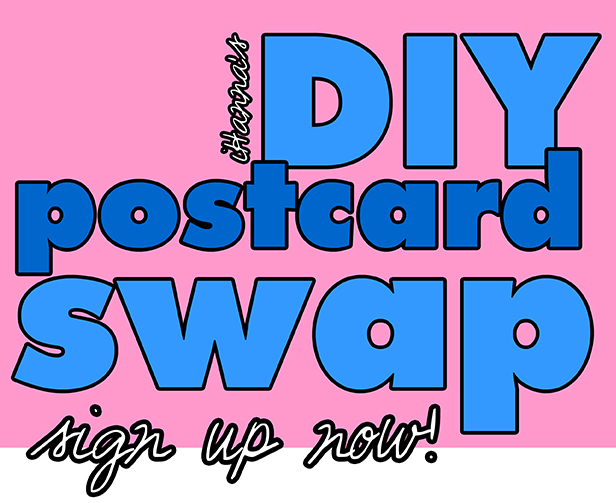 iHanna's DIY Postcard Swap - sign up now!