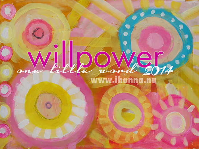 One little word 2014 | Willpower | iHanna's pick of the year