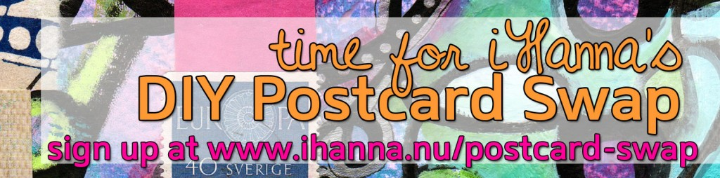 Time to join iHanna's DIY Postcard Swap spring 2014 at www.ihanna.nu