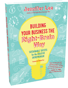 Cover of Building Your Business the Right-Brain Way: Sustainable Success for the Creative Entrepreneur