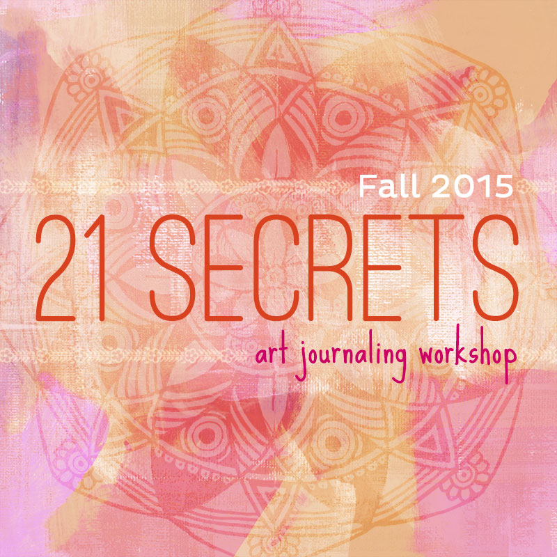 Sign up now for 21 Secrets Art Journal Workshop Fall 2015 Early Bird Sale - via @iHanna