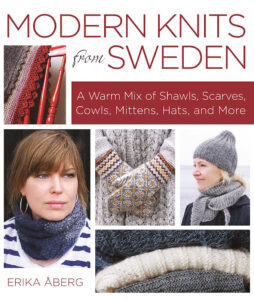 Modern knits from Sweden (book cover) A Warm Mix of Shawls, Scarves, Cowls, Mittens, Hats and More, written by Erika Åberg