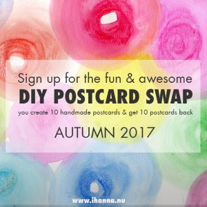 Sign up for the DIY postcard swap hosted by iHanna (sign up open now!)
