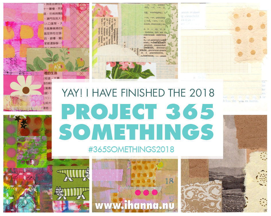 Yay! I finished the 365 collage project /iHanna #365somethings2018