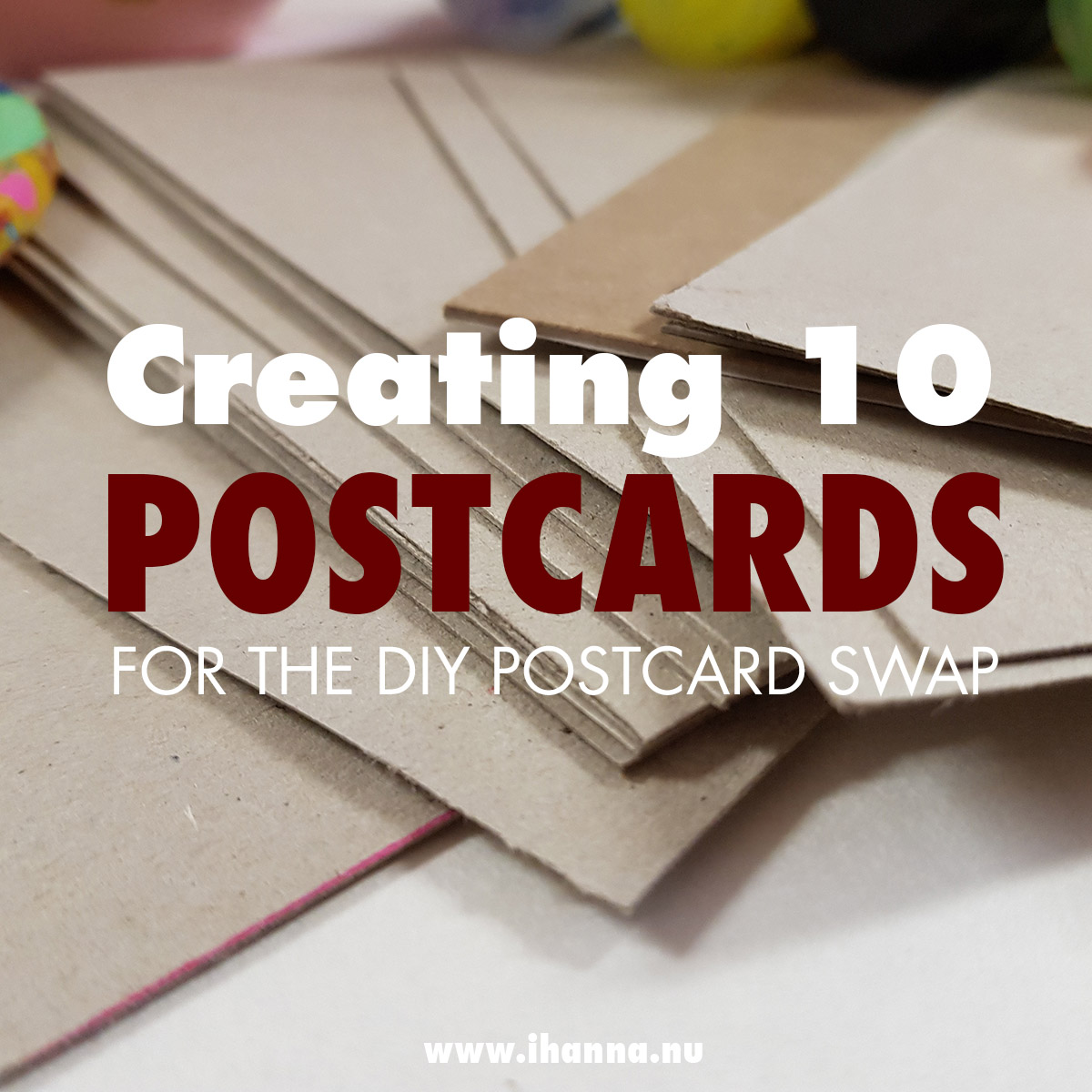 Creating ten postcards for iHanna's DIY Postcard Swap - how to by iHanna