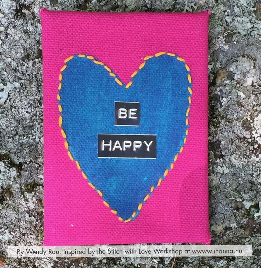 Be Happy Embroidered mixed media ATC by Wendy Rau inspired by iHannas embroidery workshop Stitch with Heart (online at www.ihanna.nu) #embroidery