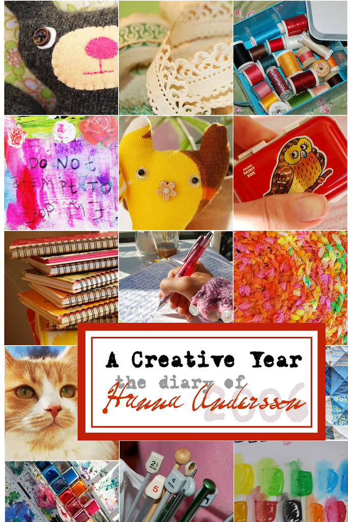 A Creative Year the diary of Hanna Andersson (a blog book with full color photos)