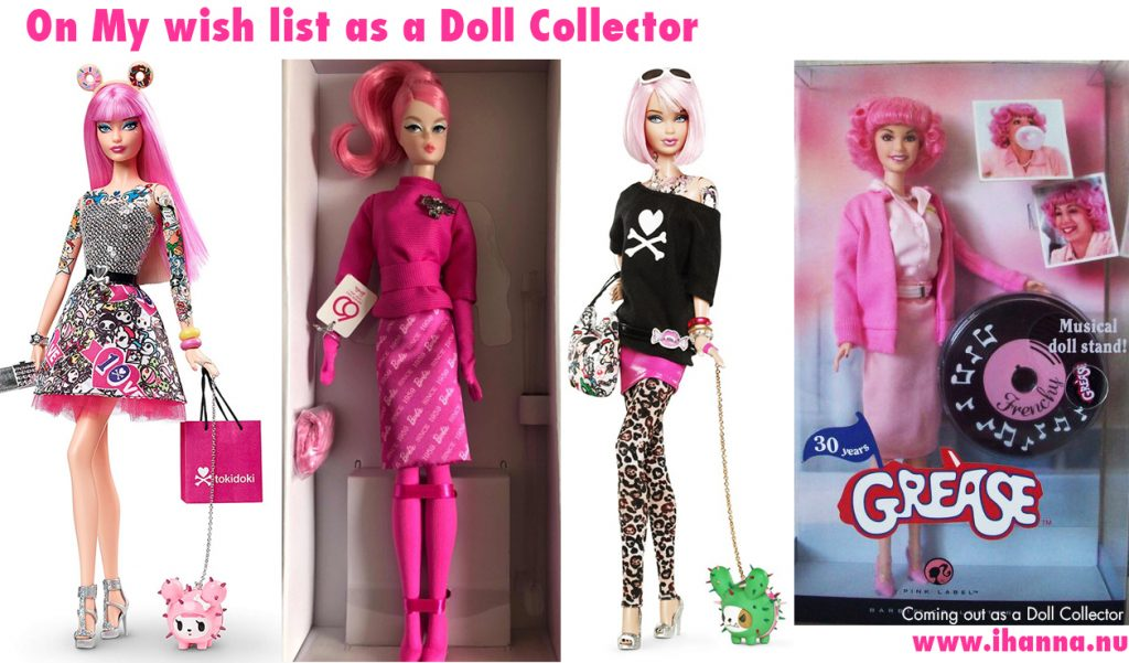 Collector Barbie dolls on iHannas wish list as a doll collector: Tokidoki Barbie, 60ths anniversary Barbie and Grease Barbie