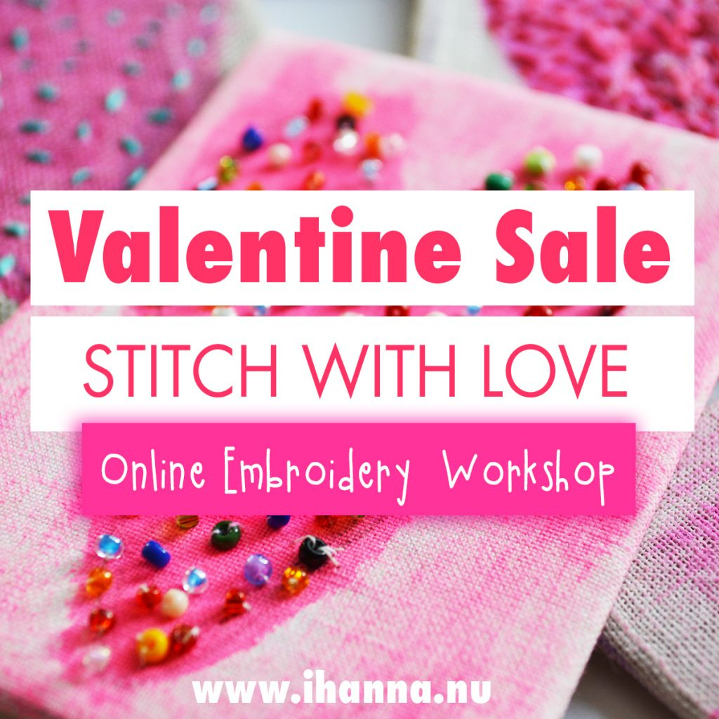 Valentine Sale Stitch with Love online workshop on how to learn mixed media embroidery - by iHanna