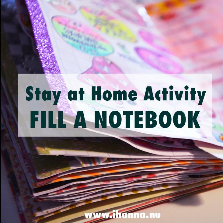 Stay at Home Activity: Fill a Notebook