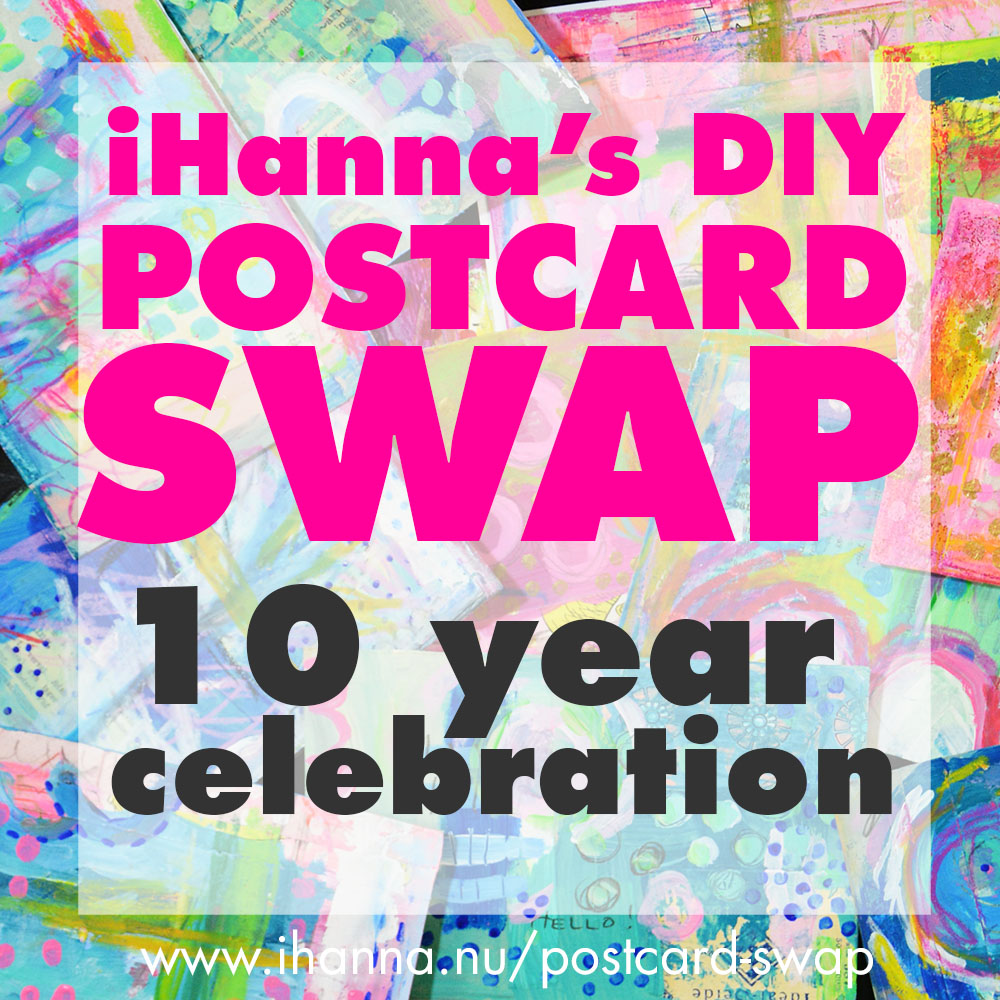 10 year of the DIY Postcard Swap - join the celebrations at iHannas blog