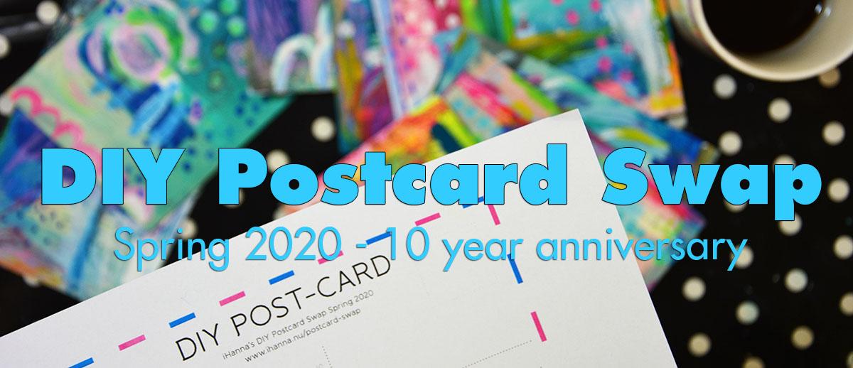 DIY Postcard Swap spring 2020 - 10 year anniversary celebration is on
