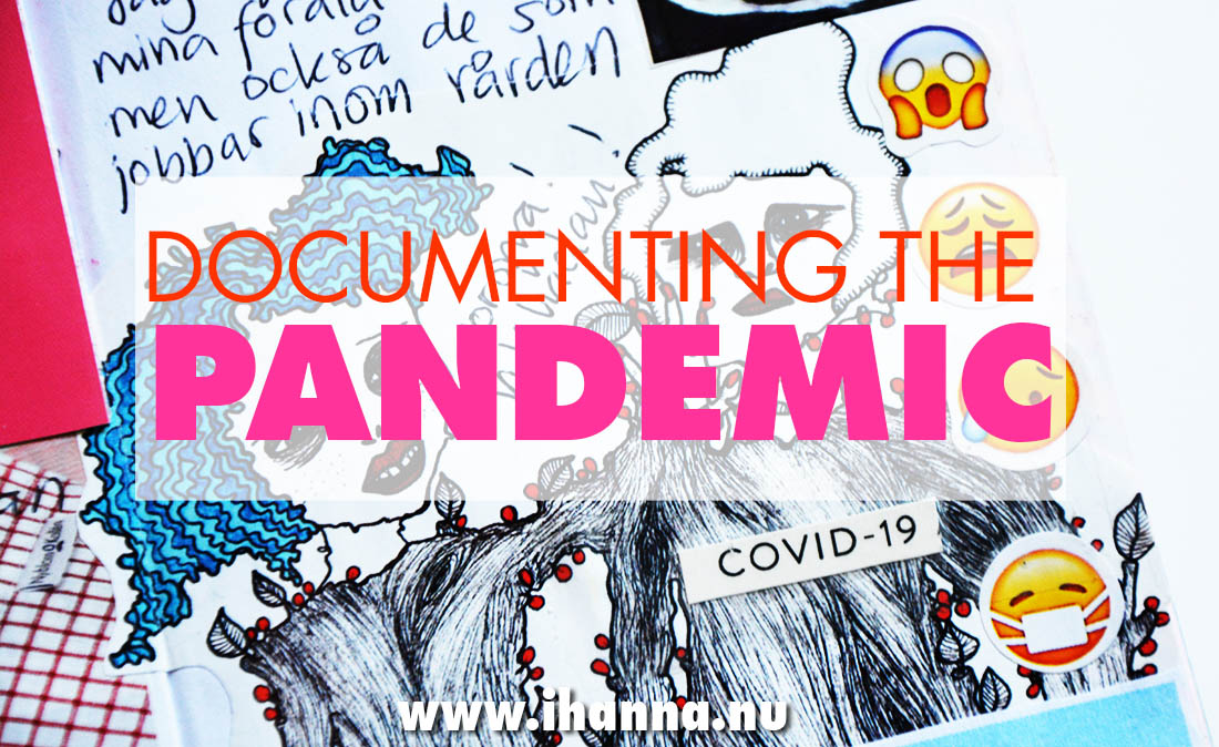 Documenting the pandemic of 2020 in a TN (video journal with me) by iHanna