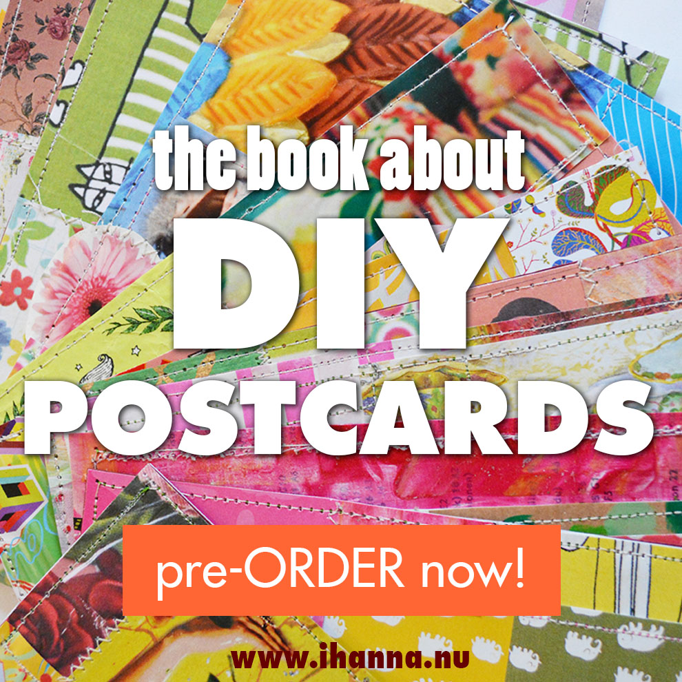 pre-order your book now for best price - at www.ihanna.nu #diypostcardswap #ihannaspostcardswap