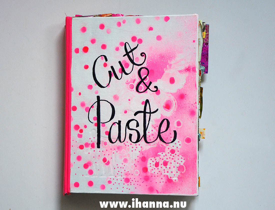 Cut and Paste altered book art journal by and with iHanna. Swedish artist Hanna Andersson