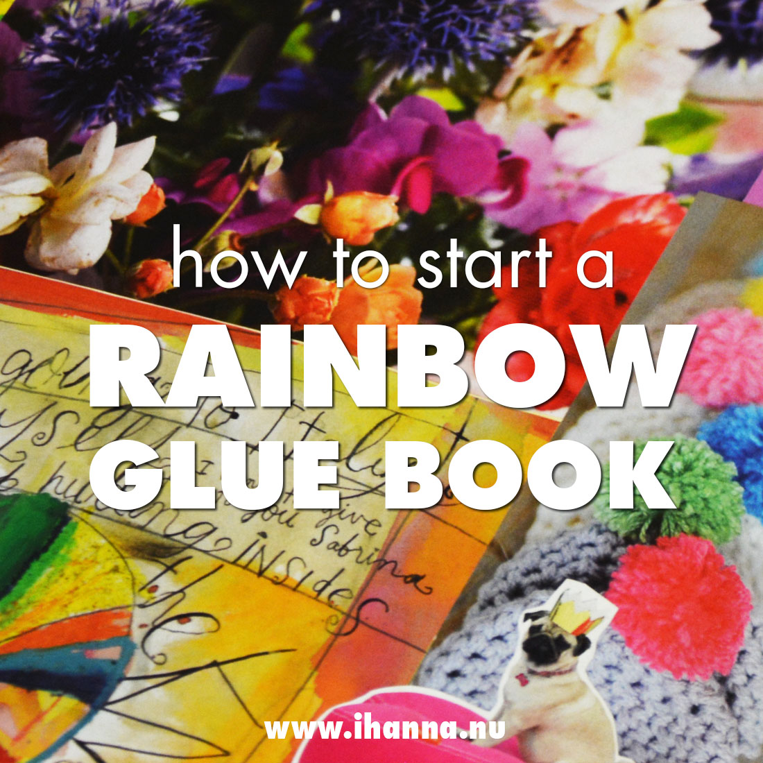 How to start a Rainbow Glue Book