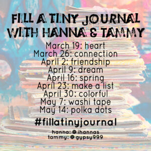 The PROMPTS - Fill a tiny journal with Hanna and Tammy #fillatinyjournal