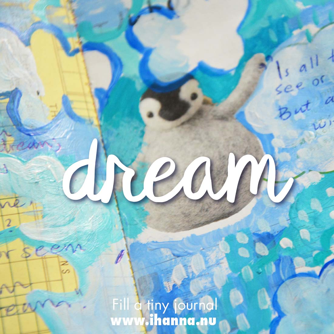 Fill a tiny journal: Dreams