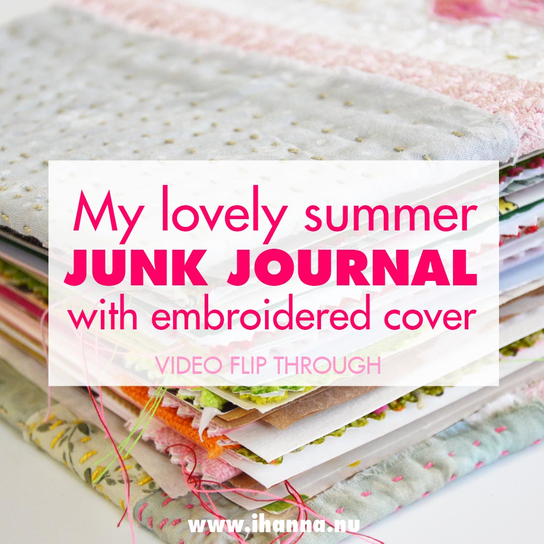My Summer Art Journal with Embroidered Cover