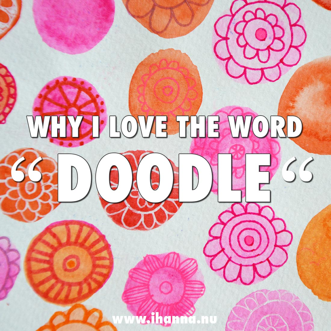 I love the word Doodle more than Drawing